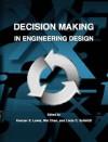 Decision Making in Engineering Design - American Society of Mechanical Engineers, Wei Chen, Linda Schmidt