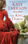 The King's Damsel - Kate Emerson