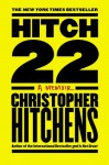 Hitch-22: A Memoir - Christopher Hitchens