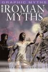Roman Myths (Graphic Myths) (Graphic Myths) - David West