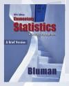 Combo: Elementary Statistics, a Brief Version with Ti 83+ Guide - Bluman Allan, Allan Bluman