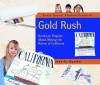 Gold Rush: Hands-On Projects about Mining the Riches of California - Jennifer Quasha