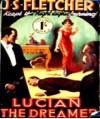 Lucian the dreamer - J.S. Fletcher