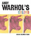 Andy Warhol's Colors - Susan Goldman Rubin