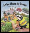 A New House For Smudge - Miriam Moss, Lynne Chapman
