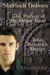 Sherlock Holmes: Pursuit of the House-Boat - John Kendrick Bangs