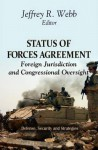 Status of Forces Agreements: Foreign Jurisdiction and Congressional Oversight - Library of Congress