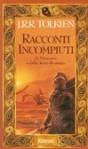Racconti incompiuti di Númenor e della Terra-di-mezzo (Storie della Terra-di-Mezzo) - J.R.R. Tolkien, J.R.R. Tolkien, Francesco Saba Bardi