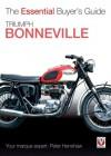 Triumph Bonneville: The Essential Buyer's Guide - Peter Henshaw