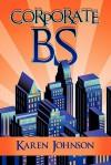Corporate Bs - Karen Johnson