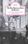 The New American Novel of Manners: The Fiction of Richard Yates, Dan Wakefield, Thomas McGuane - Jerome Klinkowitz