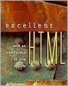 Excellent HTML with an Introduction to Java Applets - Timothy T. Gottleber