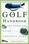 The Golf Handbook: The Complete Guide to the Greatest Game - Peter Allis, Vivien Saunders, Peter Alliss