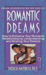 Romantic Dreams: How to Enhance Your Intimate Relationship by Understanding and Sharing Your Dreams - Patricia Maybruck, Claire Zion