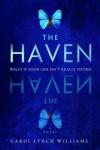 The Haven: A Novel - Carol Lynch Williams