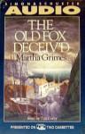 The Old Fox Deceived (Richard Jury Mysteries 2) - Martha Grimes, Tim Curry
