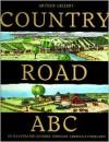 Country Road ABC: An Illustrated Journey Through America's Farmland - Arthur Geisert