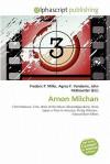Arnon Milchan - Frederic P. Miller, Agnes F. Vandome, John McBrewster