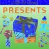 Presents - Keith Newell, Michael Evans, John Englefield