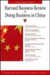 Harvard Business Review on Doing Business in China (Harvard Business Review Paperback Series) - Harvard Business School Press, Harvard Business School Press