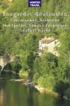 Languedoc-Roussillon: Carcassonne, Narbonne, Montpelier, Nîmes, Perpignan - Another World (Travel Adventures) - Michael Carr, Kelby Carr