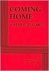Coming Home - Athol Fugard