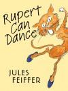 Rupert Can Dance - Jules Feiffer