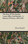 The Ruin of the Soudan - Cause, Effect and Remedy - A Resume of Events, 1883-1891 - Henry Russell