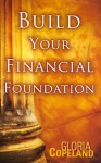 Build Your Financial Foundation - Gloria Copeland