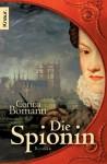 Die Spionin: Roman (German Edition) - Corina Bomann