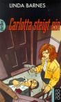 Carlotta steigt ein - Linda Barnes