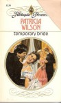 Temporary Bride - Patricia Wilson
