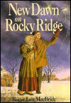 New Dawn on Rocky Ridge - Roger Lea MacBride, Dan Andreasen