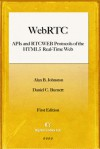 WebRTC APIs: and RTCWEB Protocols of the HTML5 Real-Time Web - Alan B. Johnston, Daniel C. Burnett