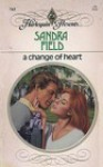 A Change Of Heart - Sandra Field