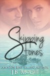 Skipping Stones - J.B. McGee