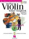 Play Violin Today! Songbook: The Ultimate Self-Teaching Method - Hal Leonard Publishing Company