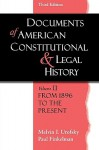 Documents of American Constitutional and Legal History: Volume 2: From 1896 to the Present - Paul Finkelman