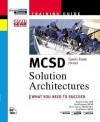 MCSD Training Guide: Solution Architectures (MCSE Training Guide) - Randy Cornish, Derek Ferguson, Denny Dayton, Eeraj J. Qaisar