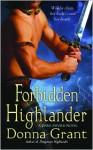 Forbidden Highlander: A Dark Sword Novel - Donna Grant