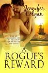 A Rogue's Reward - Jennifer Colgan