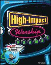 High-Impact Worship Dramas - John Duckworth