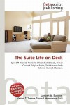The Suite Life on Deck - Lambert M. Surhone, Susan F. Marseken
