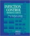 Saunders Infection Control Reference Service: The Experts' Guide to the Guidelines [With CDROM] - W.B. Saunders, Donald A. Goldmann