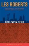 Collision Bend - Les Roberts