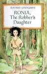 Ronia, The Robber's Daughter (Turtleback School & Library Binding Edition) - Astrid Lindgren
