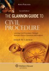 The Glannon Guide to Civil Procedure: Learning Civil Procedure Through Multiple-Choice Questions and Analysis - Glannon, Joseph W. Glannon