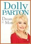 Dream More - Dolly Parton