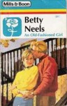 An Old Fashioned Girl - Betty Neels