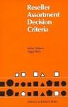 Reseller Assortment Decision Criteria - Jerker Nilsson
